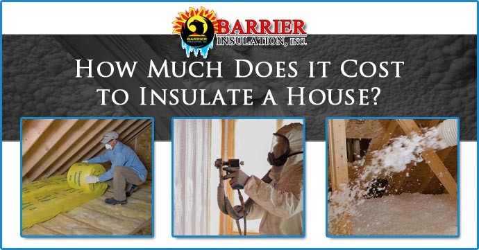 How much does it cost to insulate a house barrier for How much do southwest homes cost