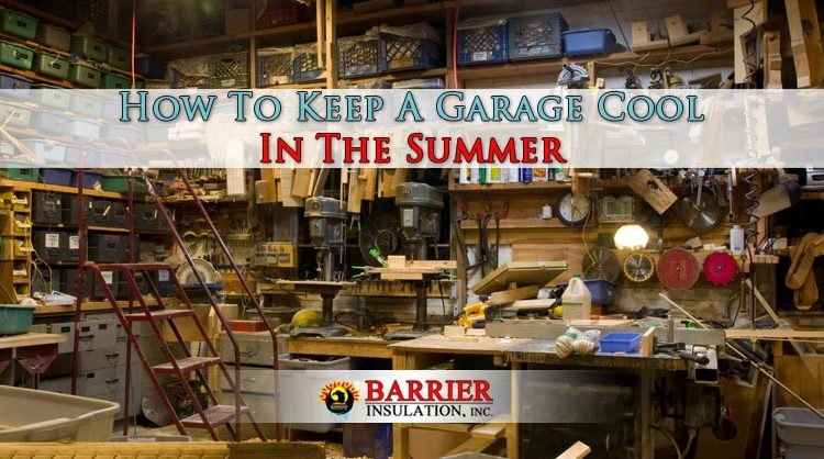 How To Keep A Garage Cool In The Summer