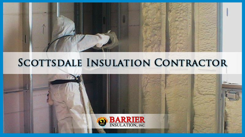 Scottsdale Insulation Contractor Services Barrier