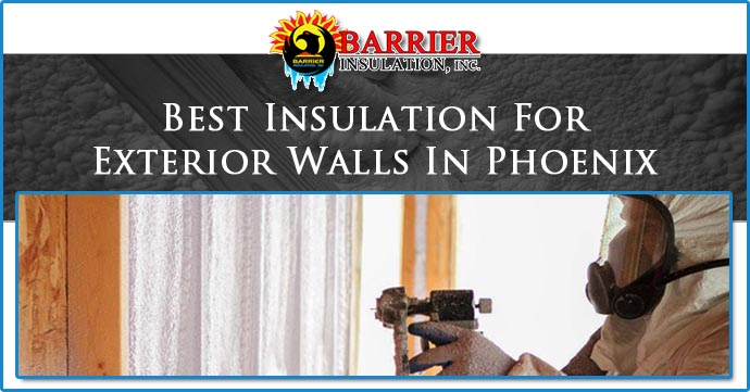 Best Exterior Wall Insulation Types Barrier Insulation