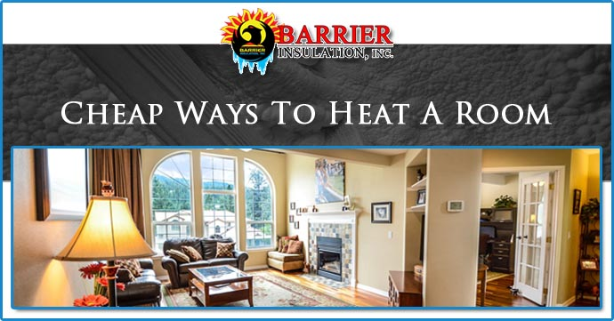 Cheap Ways To Heat A Room