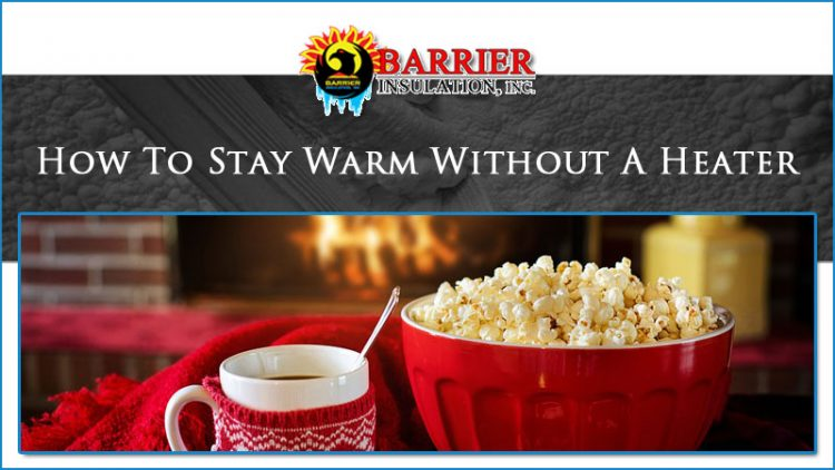 How To Stay Warm Without A Heater
