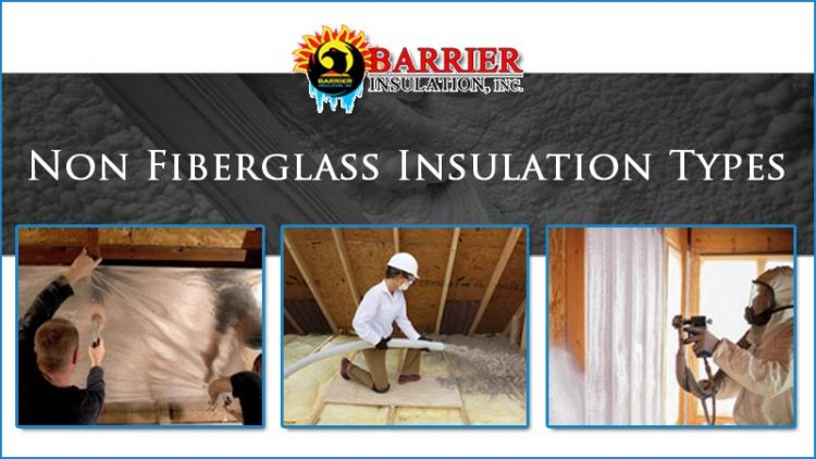Non Fiberglass Insulation Types