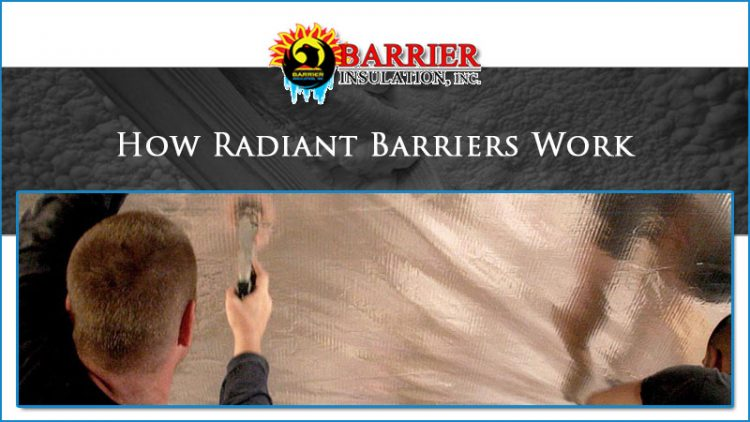 How Radiant Barriers Work