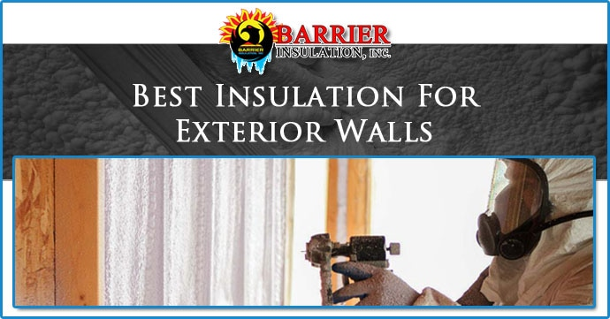 Best Insulation For Exterior Walls