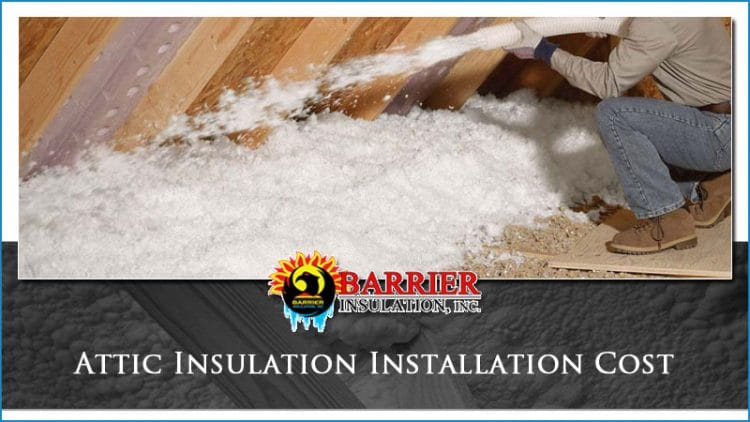 Attic Insulation Installation Cost